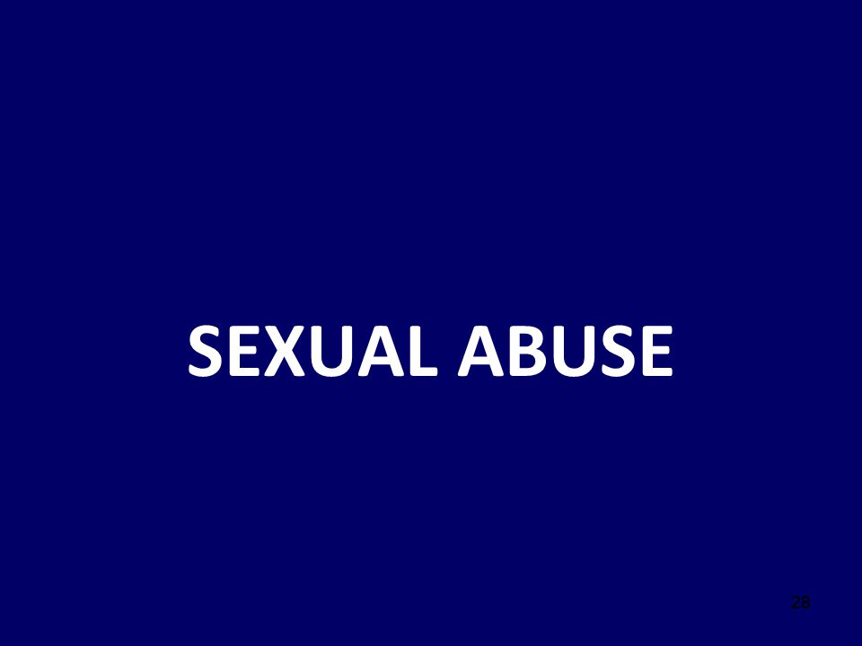 28 SEXUAL ABUSE