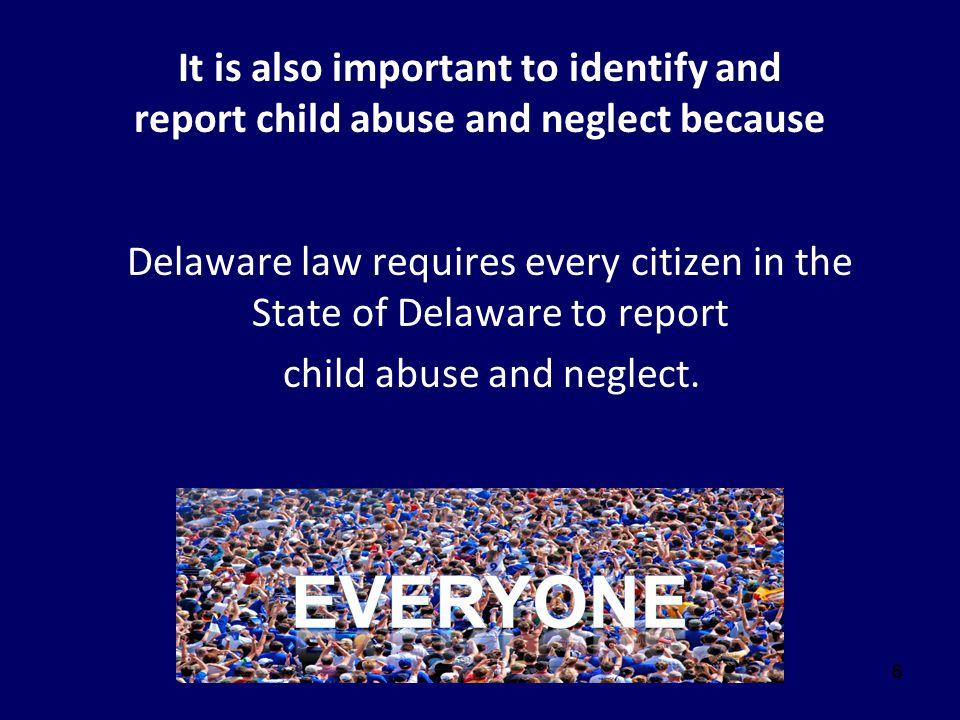 47 Substance Abuse (cont.) 11 Del.C. § 1102.