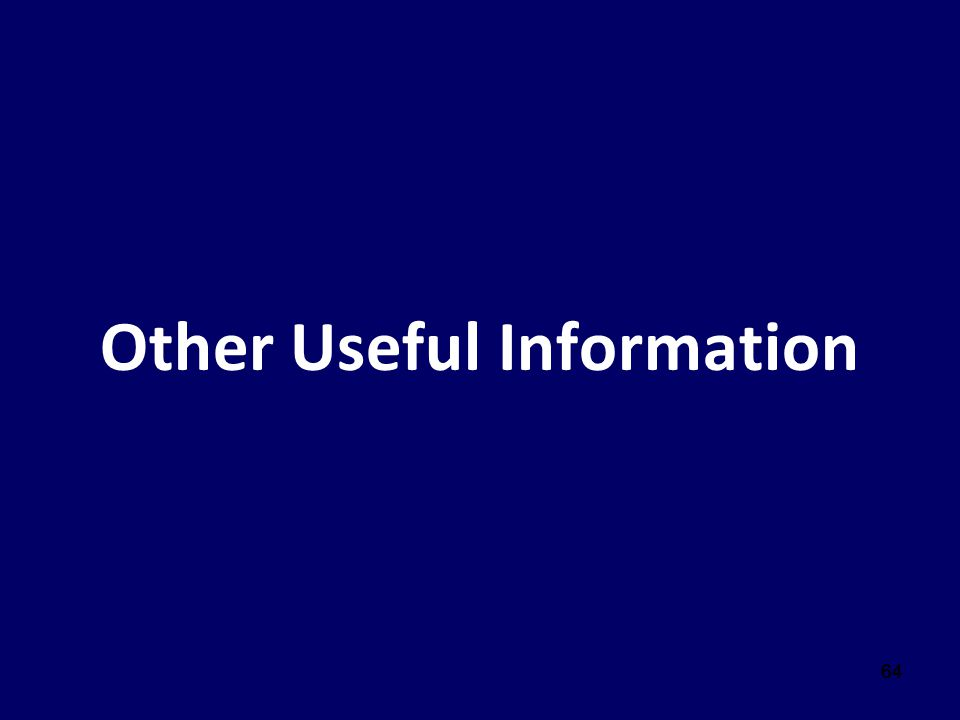64 Other Useful Information