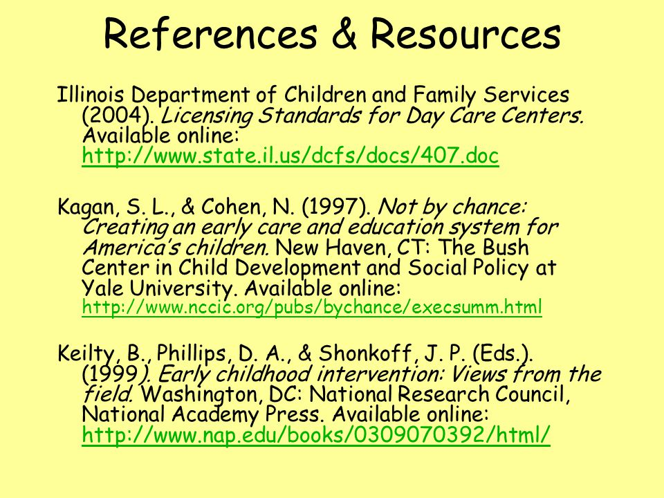 References & Resources Illinois Department of Children and Family Services (2004).