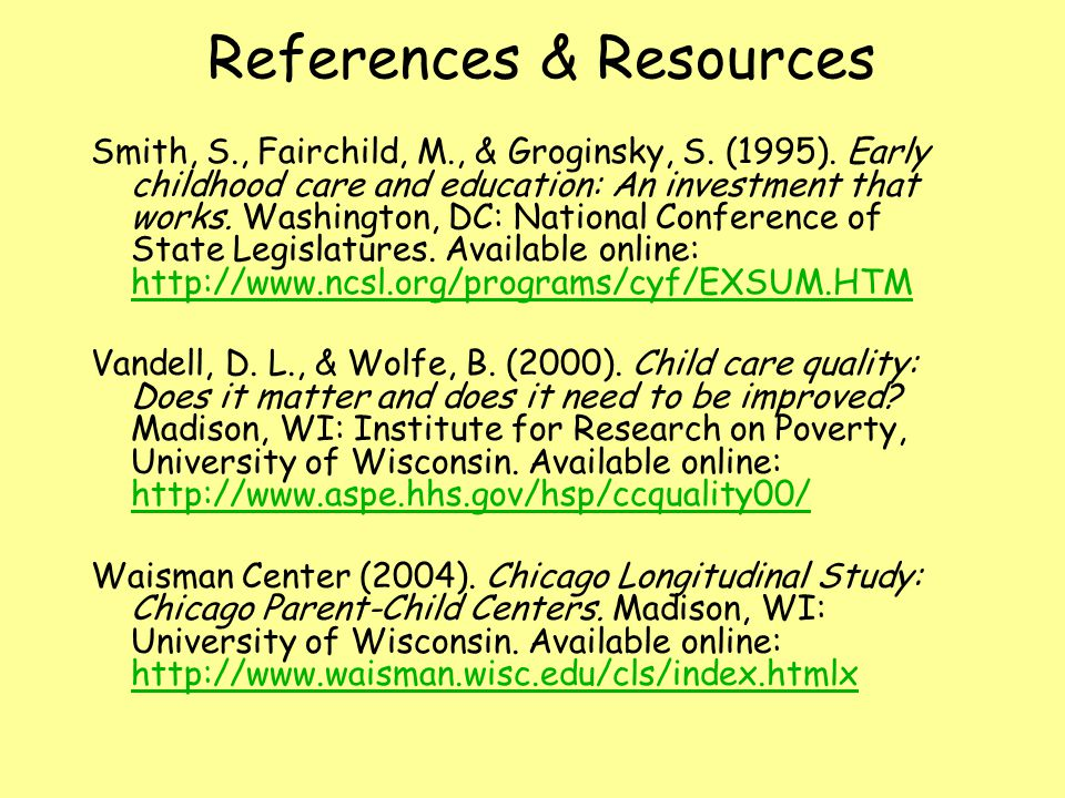 References & Resources Smith, S., Fairchild, M., & Groginsky, S.