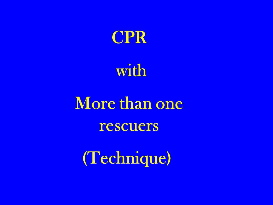 CPR with More than one rescuers (Technique)