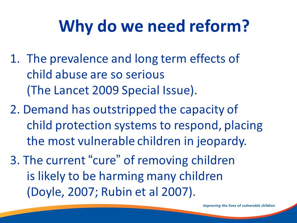Why do we need reform.