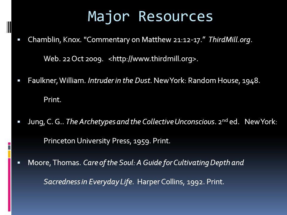 Major Resources  Chamblin, Knox.