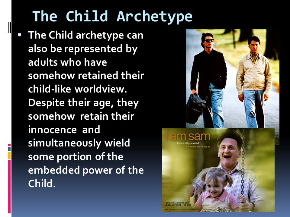 When investigating the Child archetype in literature, do not assume that every child or childish character fully represents the Child archetype.