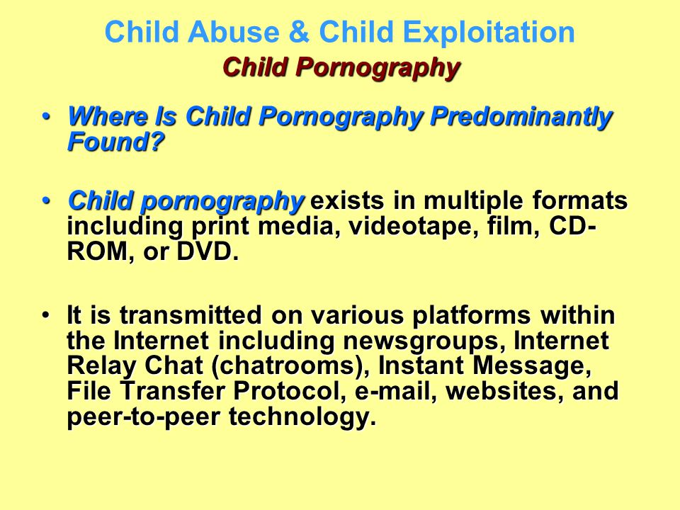 Child Pornography Child Abuse & Child Exploitation Child Pornography Where Is Child Pornography Predominantly Found?Where Is Child Pornography Predomi
