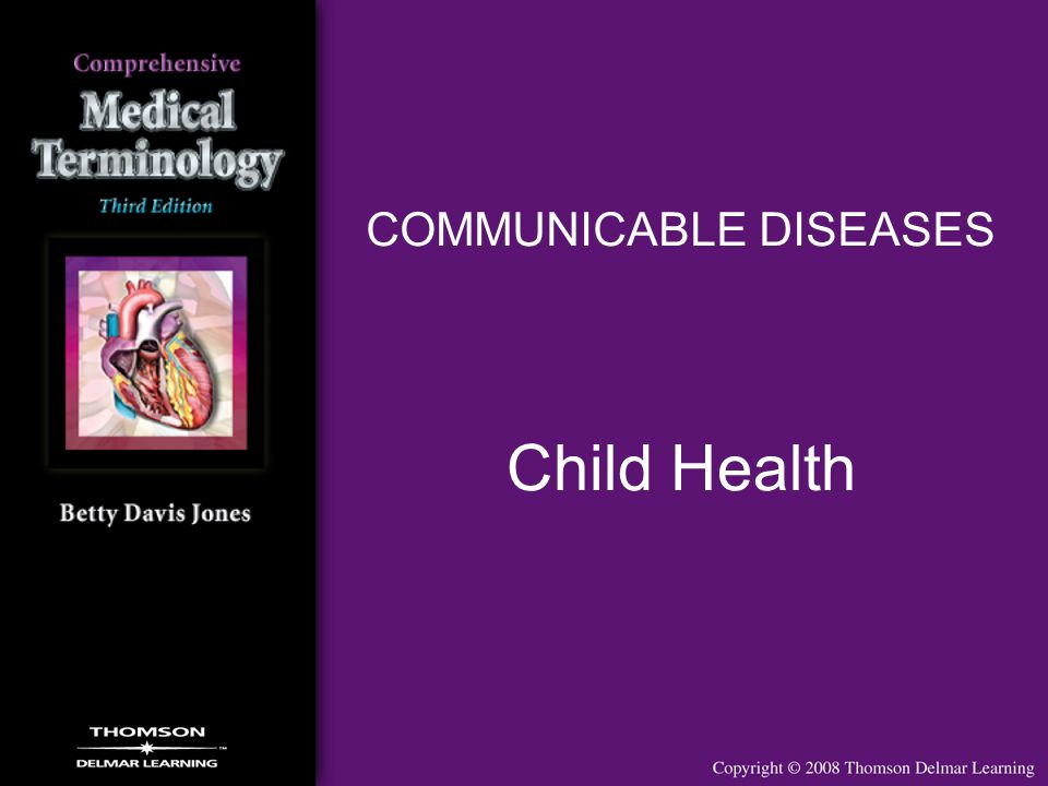 COMMUNICABLE DISEASES Child Health