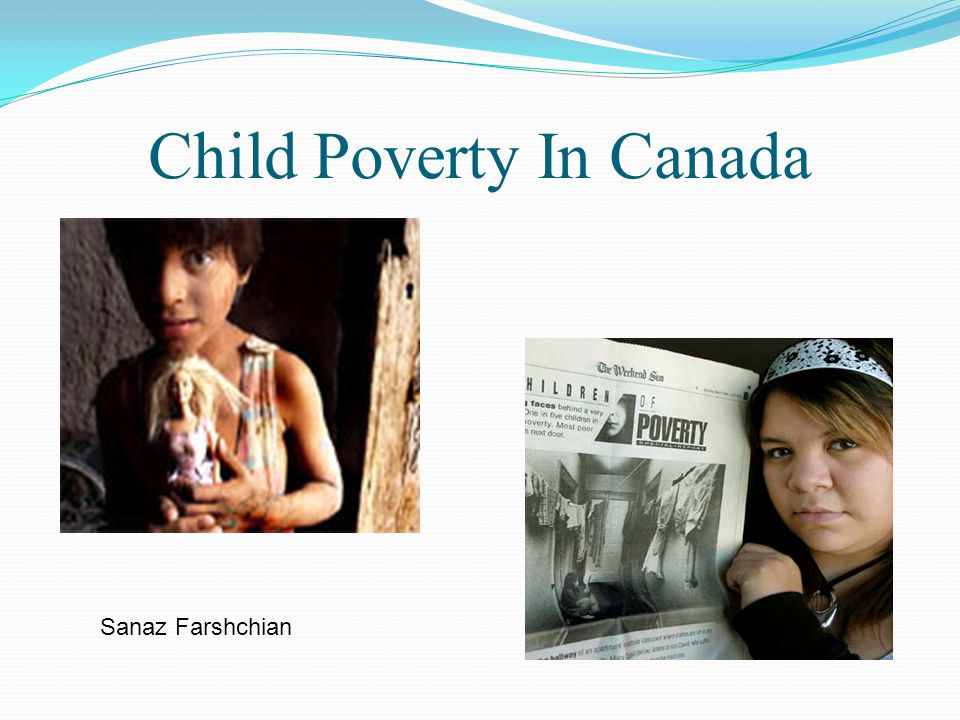 Child Poverty In Canada Sanaz Farshchian