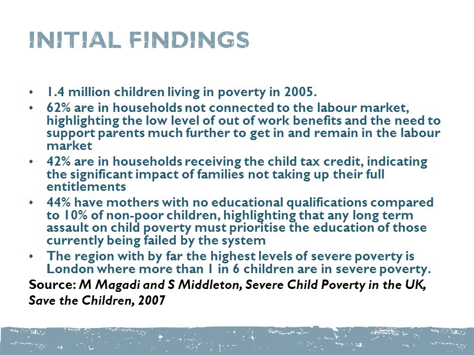 initial findings 1.4 million children living in poverty in 2005.