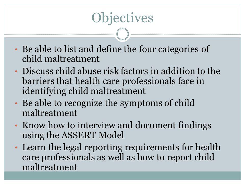 Symptoms of Child Maltreatment, cont.