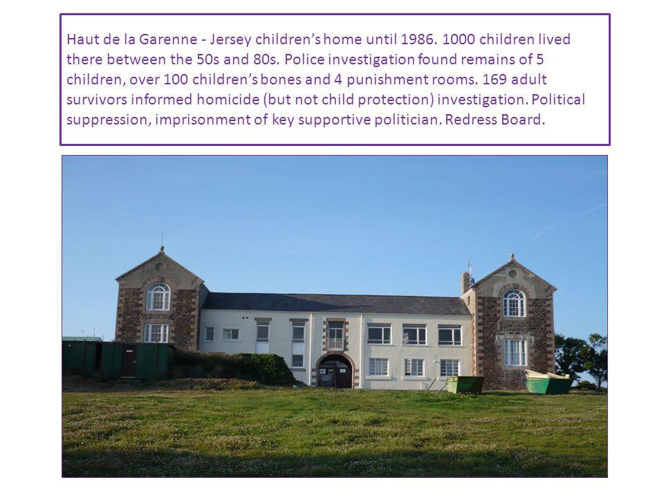 Haut de la Garenne - Jersey children's home until 1986.