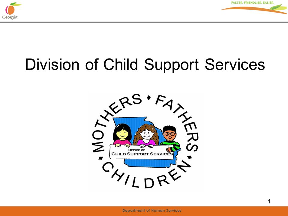 Department of Human Services 1 Division of Child Support Services