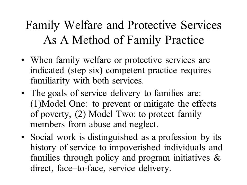 Model Two: Family Preservation 8 Program Policies and Procedures 1.Eligibility: those families at imminent risk of having a child removed.
