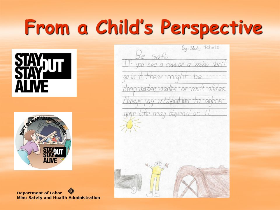 From a Child's Perspective Department of Labor Mine Safety and Health Administration