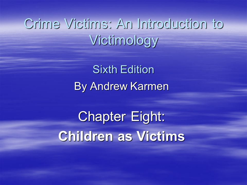 Child Abuse  Minimalist Position –Definition of child abuse expanding— slaps and spanking included – Abuse now includes normal discipline –Events not increasing—Reporting increasing –Unproven allegations should not be counted –Media has sensationalized occurrences