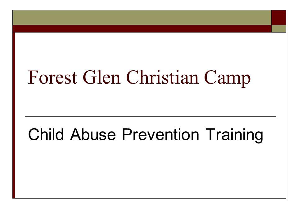 Forest Glen Christian Camp Child Abuse Prevention Training