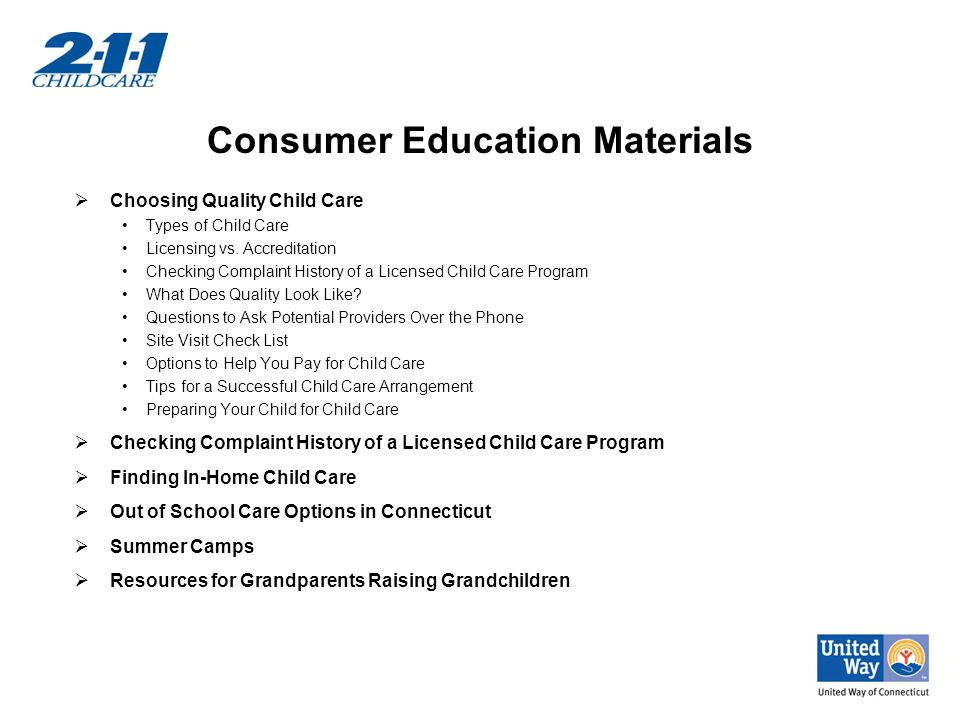 Consumer Education Materials  Choosing Quality Child Care Types of Child Care Licensing vs.