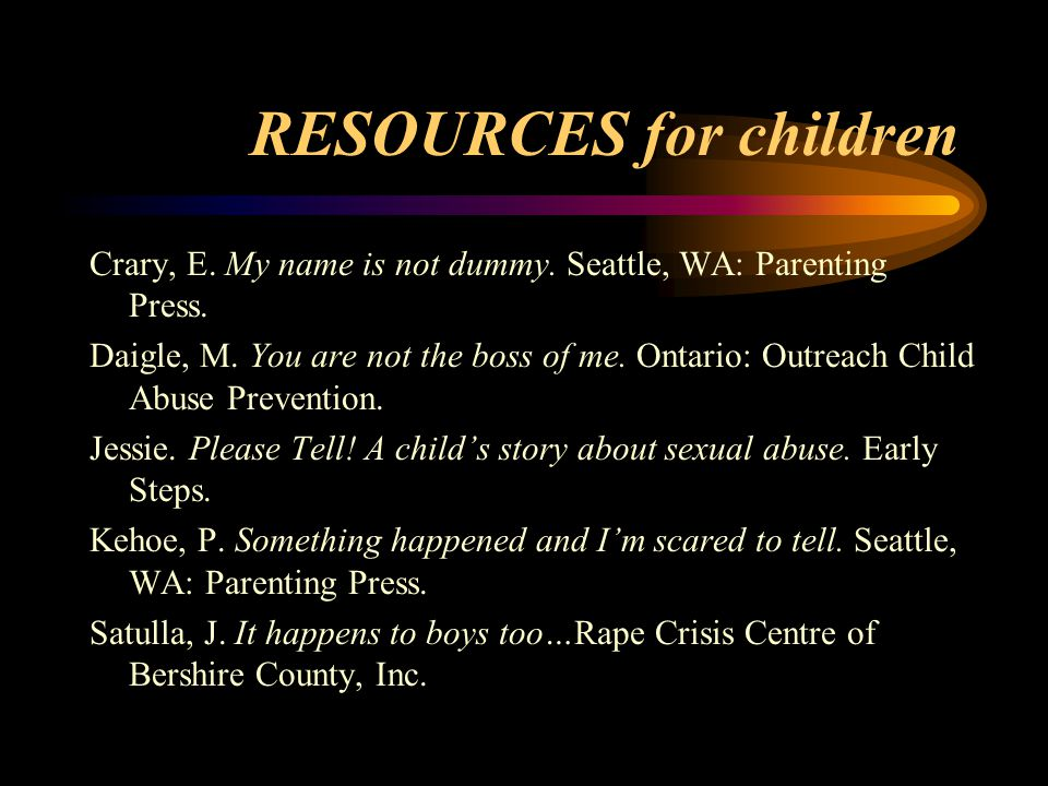 RESOURCES for children Crary, E.My name is not dummy.