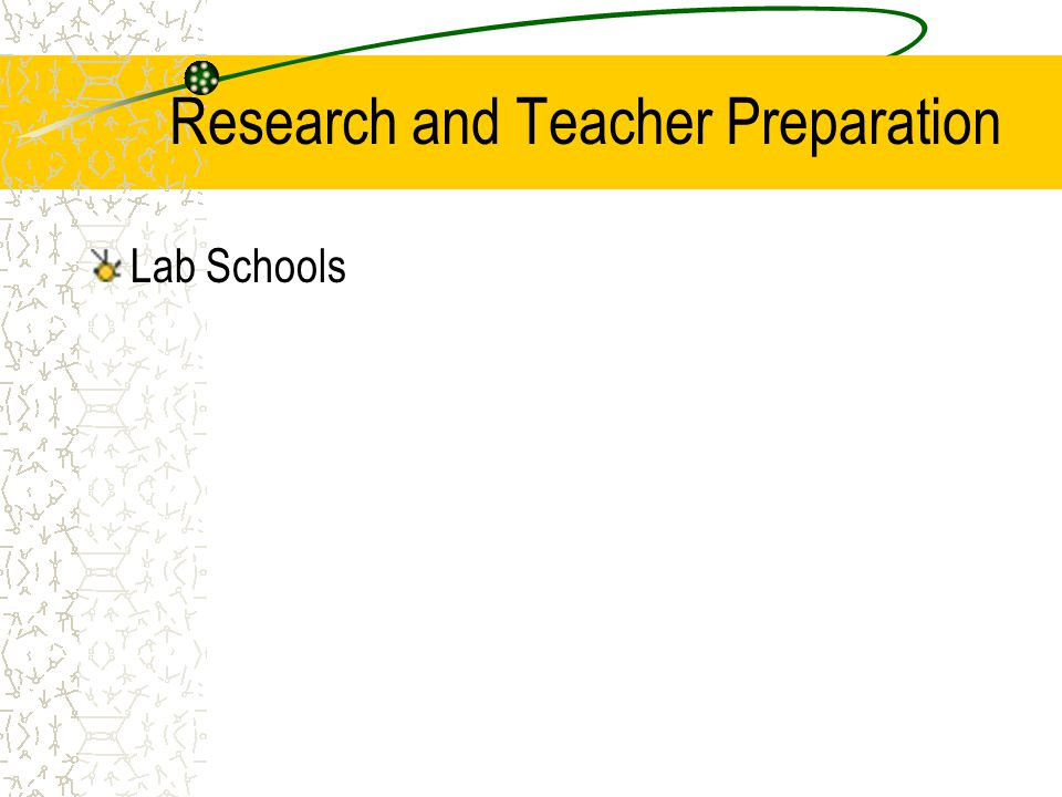 Research and Teacher Preparation Lab Schools