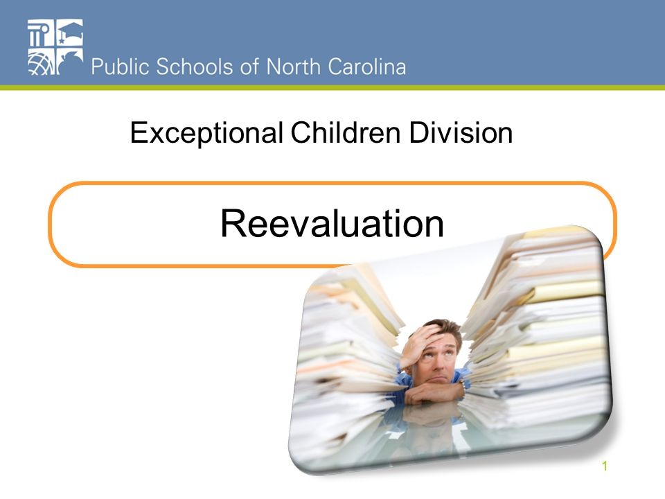Reevaluation Exceptional Children Division 1