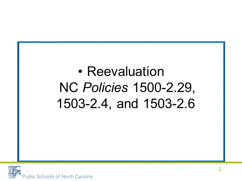 Reevaluation NC Policies 1500-2.29, 1503-2.4, and 1503-2.6 2