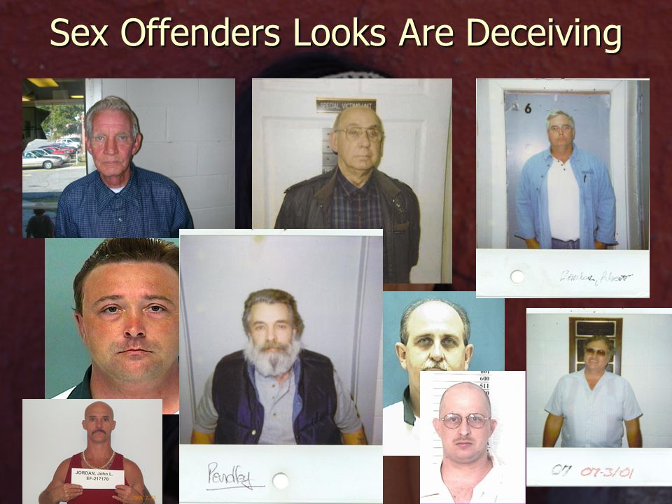 Sex Offenders Looks Are Deceiving