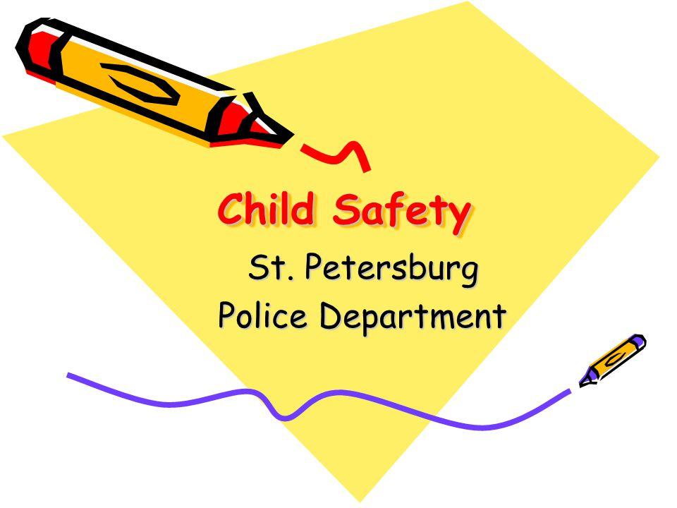 Child Safety St. Petersburg Police Department
