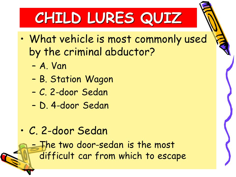 CHILD LURES QUIZ What is the average age of the suspected molester/abductor (as judged by child victims).