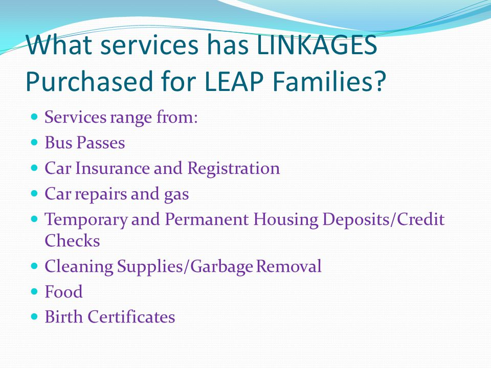 What services has LINKAGES Purchased for LEAP Families.
