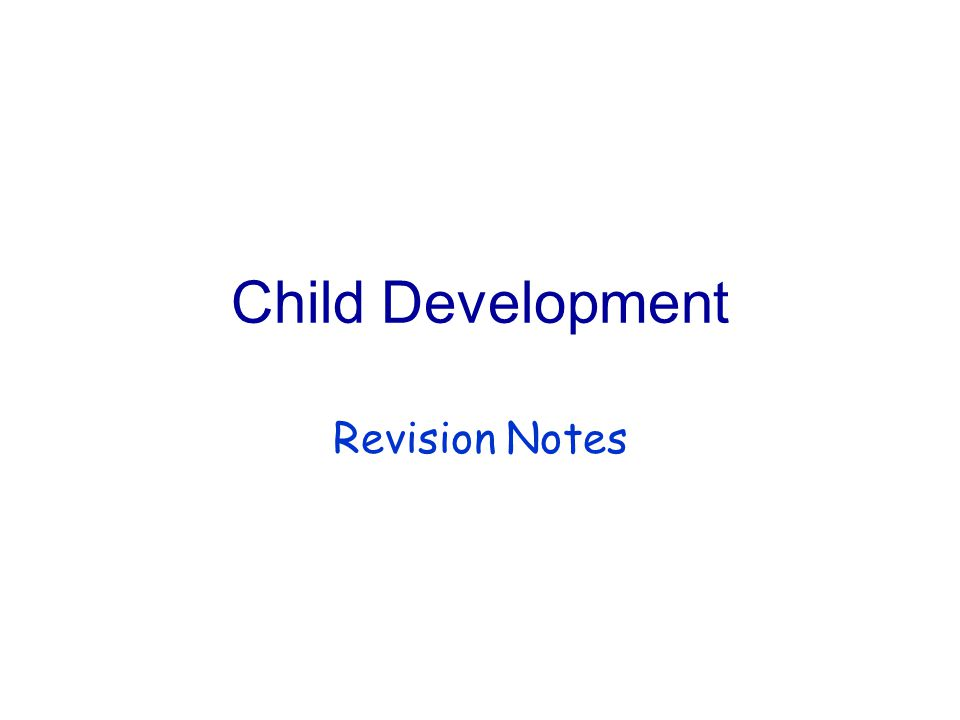 Child Development Revision Notes