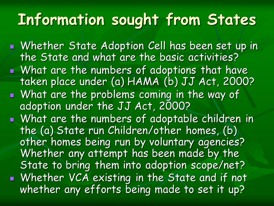 Information sought from States Whether State Adoption Cell has been set up in the State and what are the basic activities.