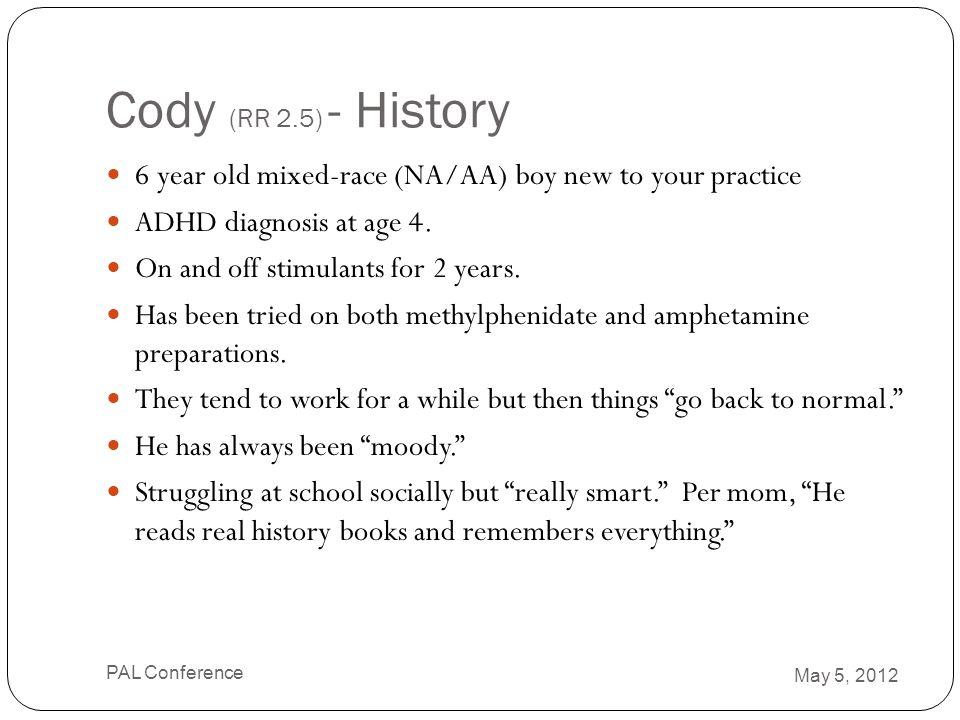 Cody – Presentation Mom thinks he is bipolar.