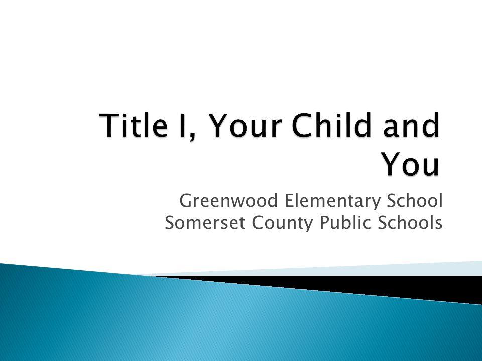 Greenwood Elementary School Somerset County Public Schools