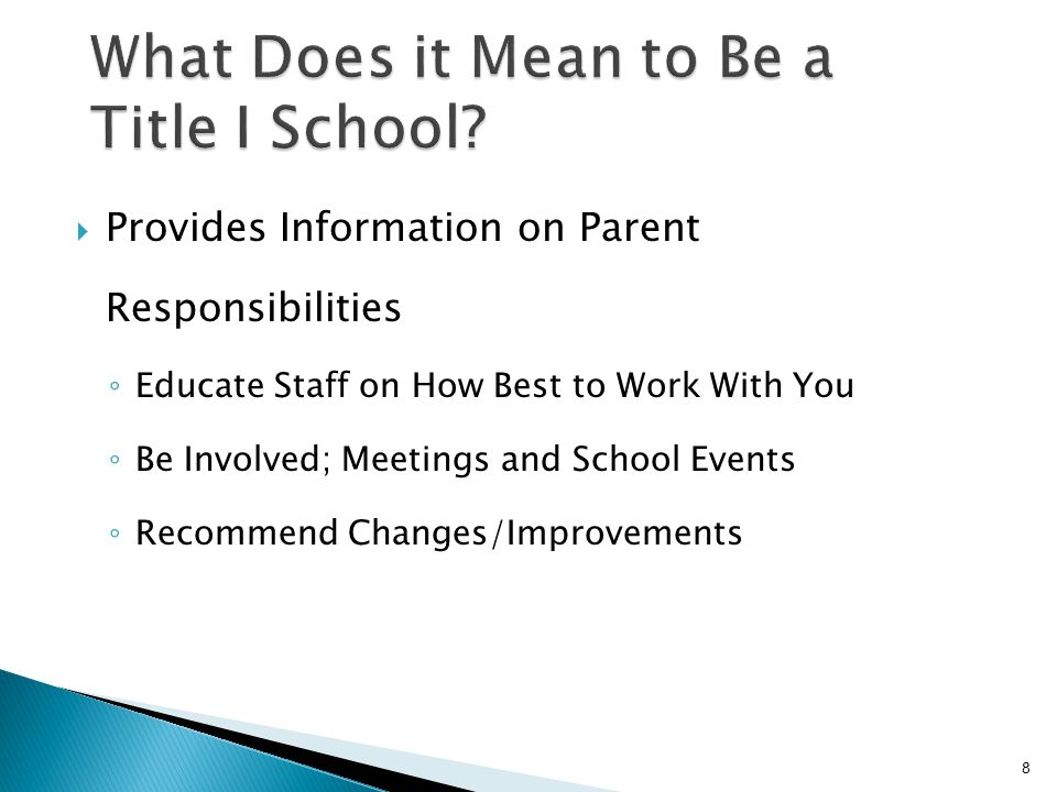  Provides Information on Parent Responsibilities ◦ Educate Staff on How Best to Work With You ◦ Be Involved; Meetings and School Events ◦ Recommend Changes/Improvements 8