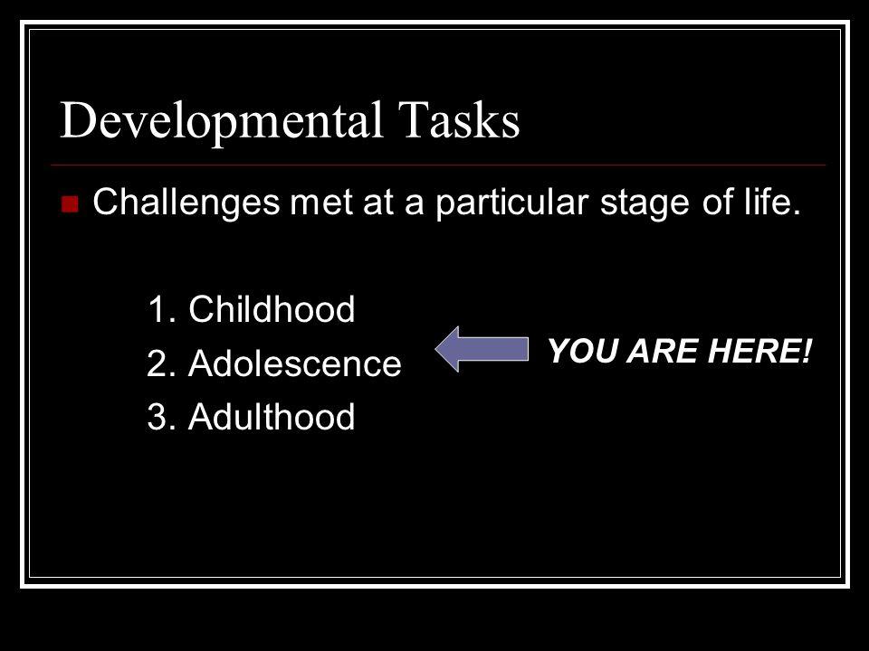Child Development is… The study of how children master new skills.
