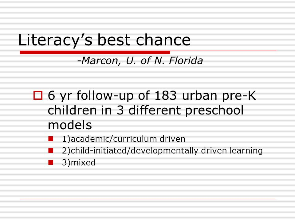Literacy's best chance -Marcon, U. of N.