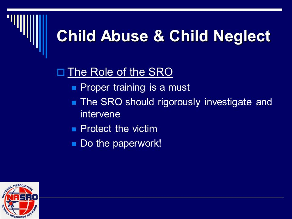 Examples of Child Abuse  Sexual assault of any kind  Failure to prevent sexual conduct harmful to a child  Encouraging a child to engage in sexual conduct  Child pornography  The use of a controlled substance that causes physical, mental or emotional injury