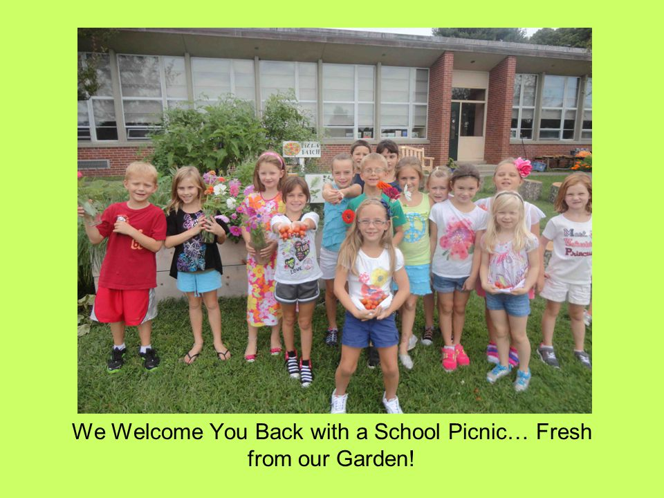 We Welcome You Back with a School Picnic… Fresh from our Garden!