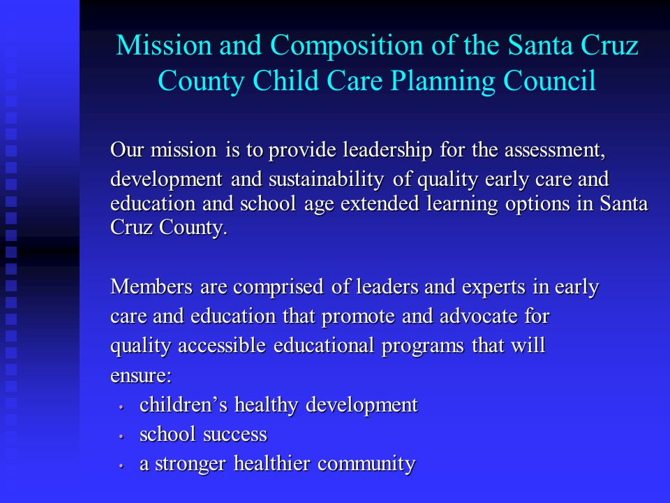 Council Composition Council members are appointed both by the County Superintendent of Schools and the County Board of Supervisors The by-laws of our council have set our size at 30 members to allow for maximum diversity The California Department of Education mandates that members be appointed equally in each of 5 areas: Consumers, Providers, Community Representatives, Public Agency Representatives and a Discretionary Category.