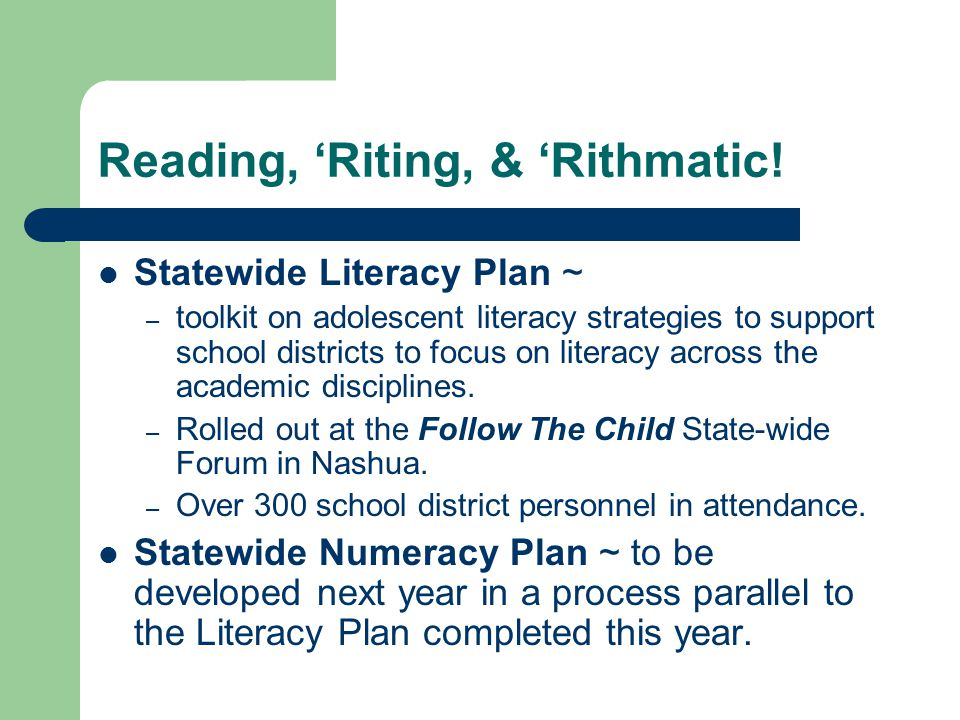 Reading, 'Riting, & 'Rithmatic! Statewide Literacy Plan ~ – toolkit on adolescent literacy strategies to support school districts to focus on literacy
