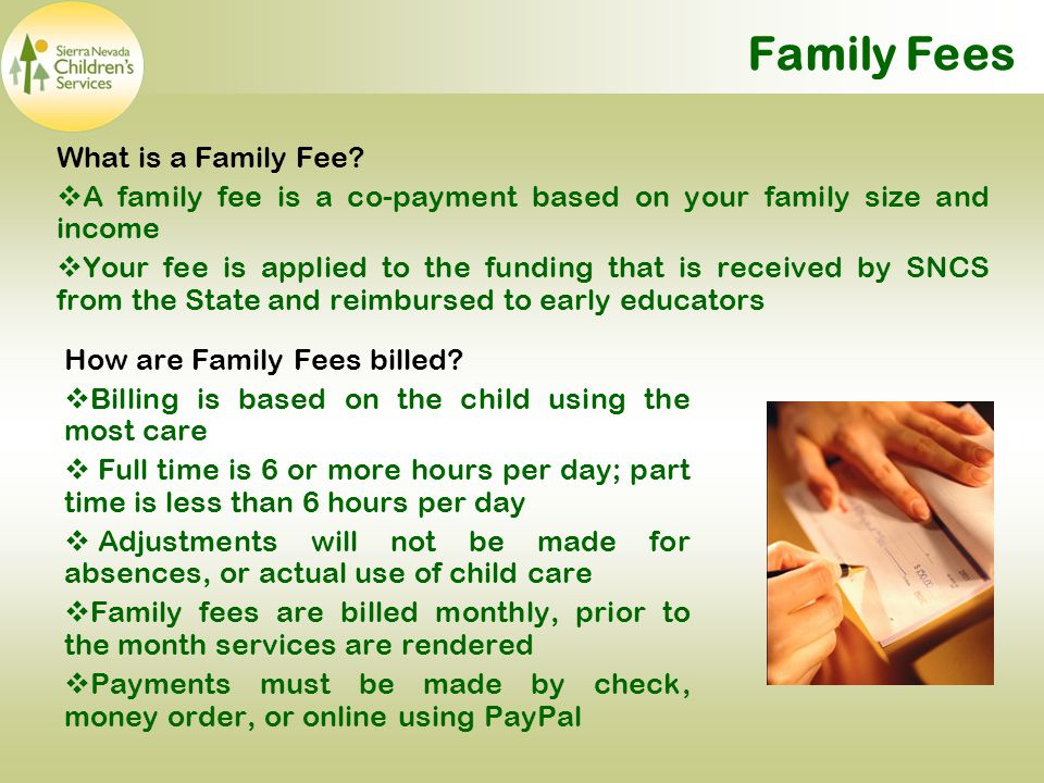Family Fees What is a Family Fee.