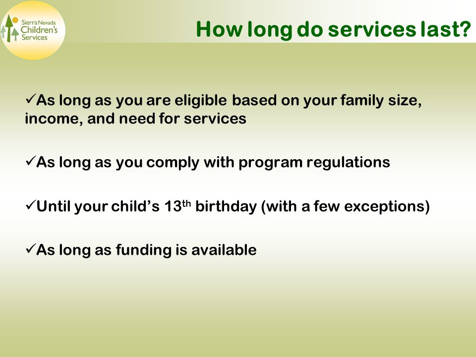 How long do services last.