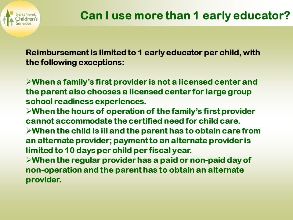 Can I use more than 1 early educator.