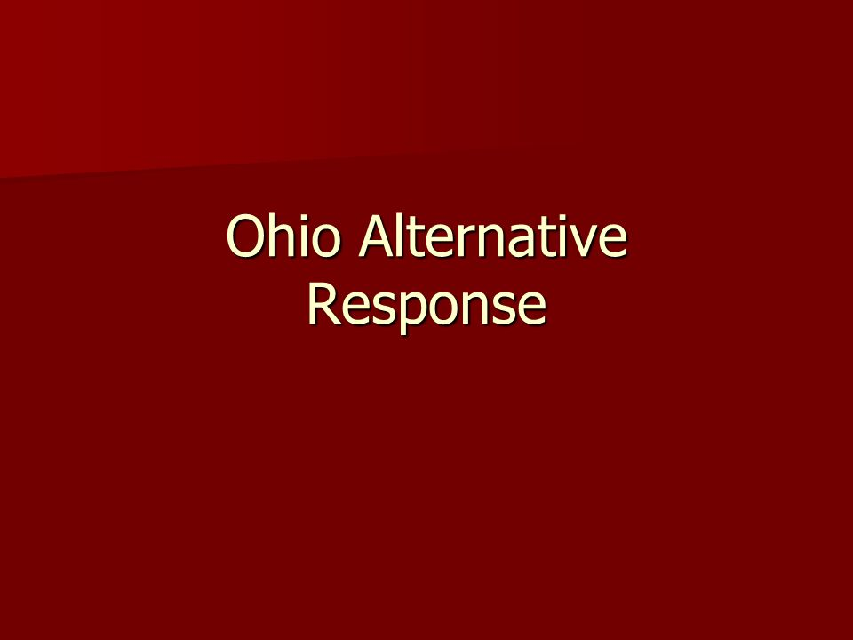 Ohio Alternative Response