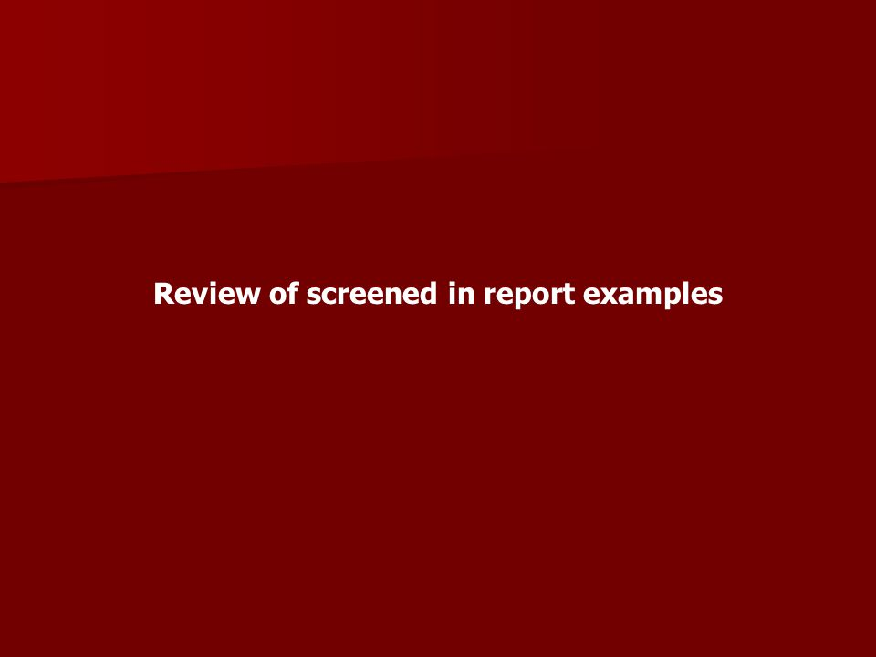 Review of screened in report examples