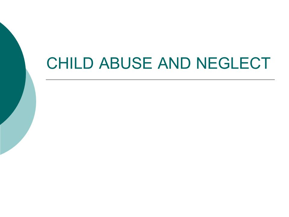 2 L EGISLATIVE MANDATES Child Abuse and Neglect  Teachers and administrators must receive annual professional development on child abuse and neglect.