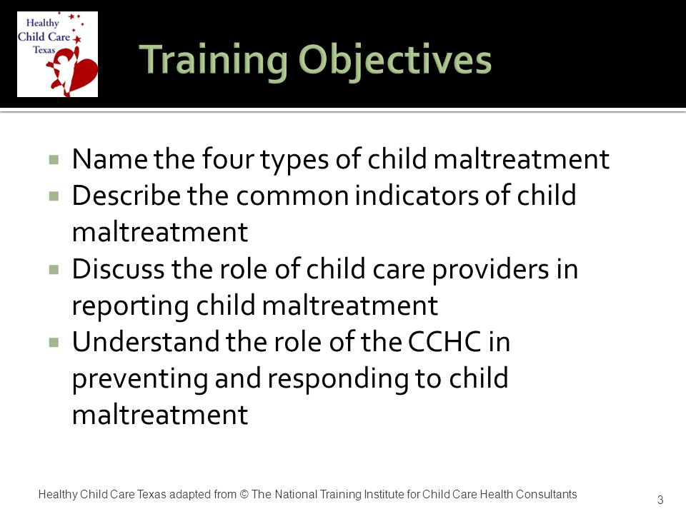  Aggressiveness and/or defensiveness when asked about problems concerning their child  Apathy  Little or no concern about child  Overreaction to child's behavior  Not forthcoming with events surrounding injury 24 Healthy Child Care Texas adapted from © The National Training Institute for Child Care Health Consultants