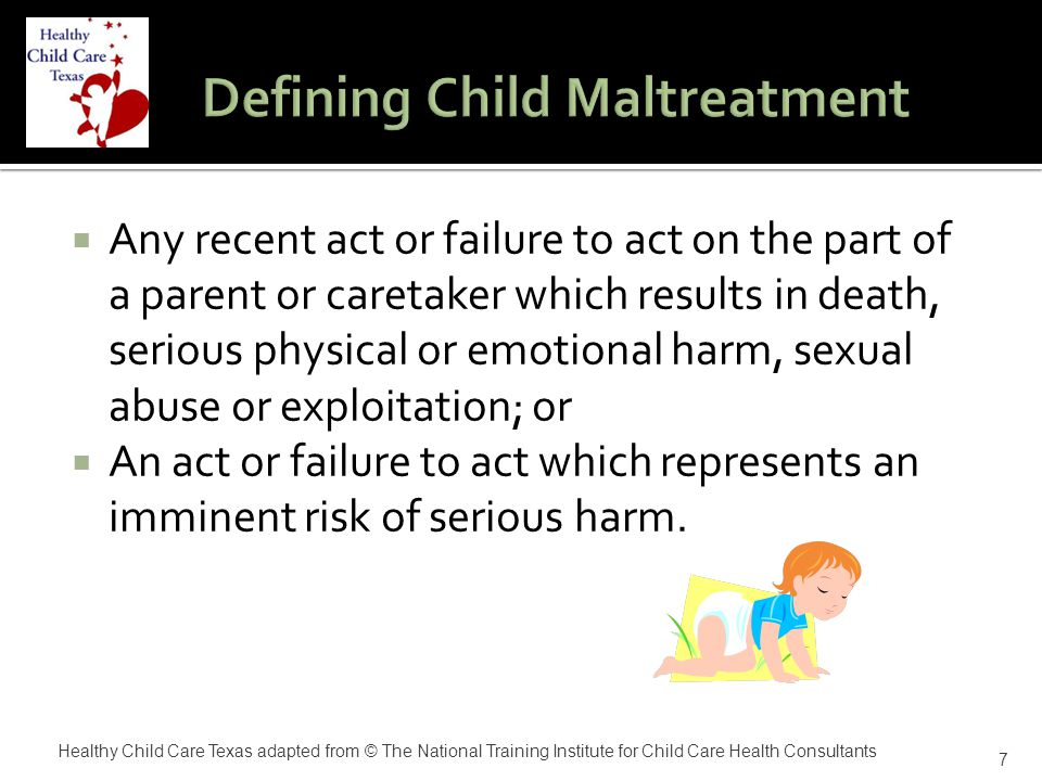  The report of sexual abuse  Frequent touching/fondling of genitals or masturbation  Inappropriate sexual expression with trusted adults  Clinginess , fear of separation  Excessive bathing  Reenactment of abuse using dolls, drawings, or friends  Neglected appearance  Avoidance of certain staff, relatives, or friends  Lack of involvement with peers 18 Healthy Child Care Texas adapted from © The National Training Institute for Child Care Health Consultants