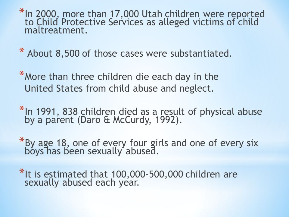 * Eighty-five percent of sexual assaults on children are committed by someone the child knows and usually trusts * Child abuse is a very serious problem in every community nationwide.