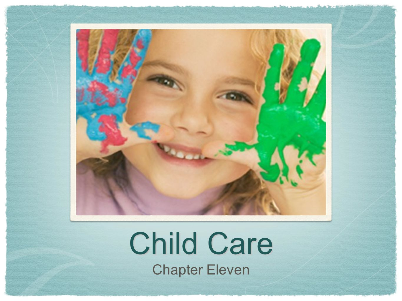 Child Care Chapter Eleven